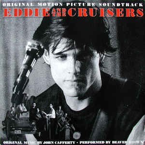 Image for  Beaver Brown* ?– Eddie And The Cruisers (Original Motion Picture Soundtrack)