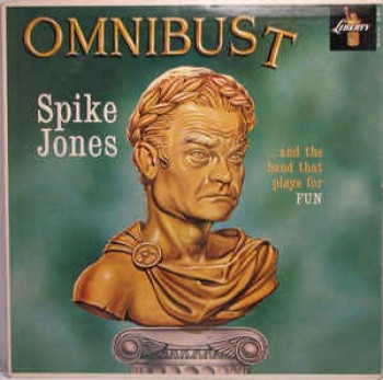 Image for  Spike Jones And The Band That Plays For Fun