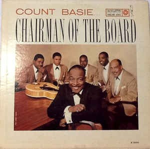 Image for  Count Basie – Chairman Of The Board