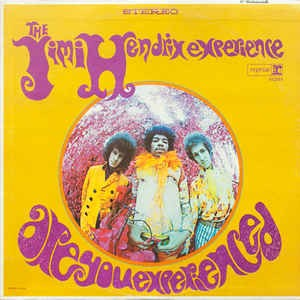 The Jimi Hendrix Experience Are You ExperiencedLabelReprise Records RS 6261 Reprise Records 6261FormatVinyl LP Album Stereo