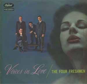 Image for  The Four Freshmen ?– Voices In Love