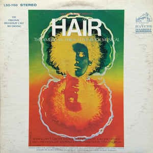 Image for – Hair - The American Tribal Love-Rock Musical (The Original Broadway Cast Recording)