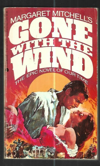 Image for Margaret Mitchell's Gone with the Wind:the epic novel of our lifetime.