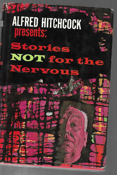 Image for Alfred Hichcock:Stories not for the nervous