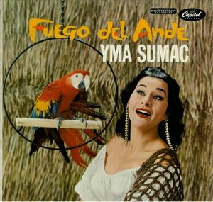 Image for Yma Sumac – Fuego Del Ande (Fire Of The Andes)  Capitol Records – T 1169  LP, Album  1959