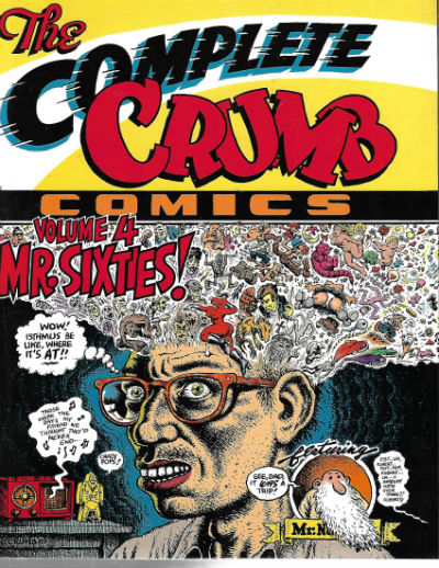Image for The Complete Crumb Comics Vol. 4: Mr. Sixties! (Paperback)  by R. Crumb