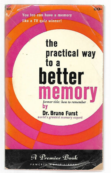 Image for The Practical Way to a Better Memory