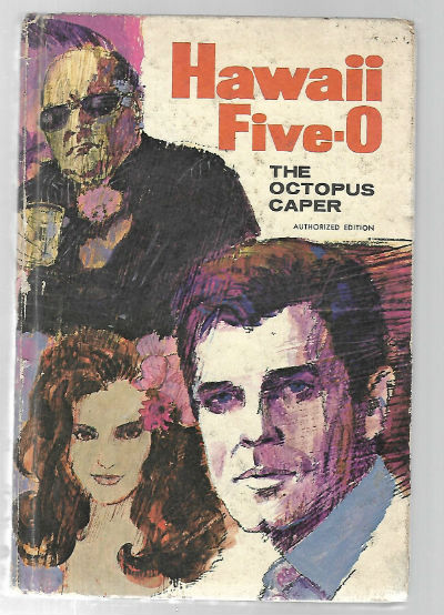 Image for Hawaii Five-0: The Octopus Caper. Authorized Edition (Hardcover)  by Leo R. Ellis (Author), Charles Hamrick cover (Illustrator)