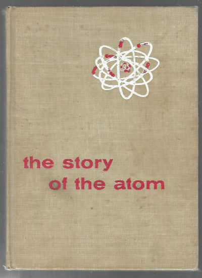 Image for Story of the Atom (An Easy to Read Book)