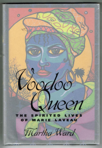 Image for Voodoo Queen: The Spirited Lives of Marie Laveau , Signed by Author . First edition. Signed.