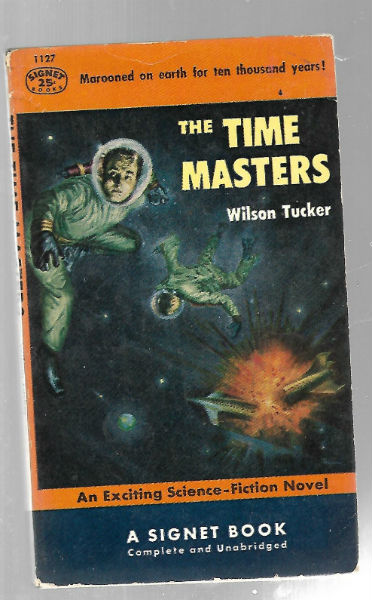 Image for The Time Masters (Mass Market Paperback)  by Wilson Tucker
