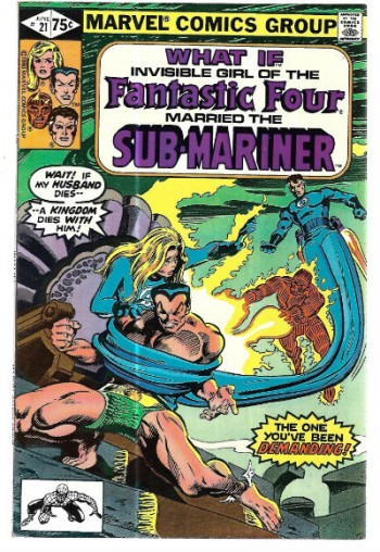 Image for What if?#21:What If Invisible girl of the Fantastic Four Married the Sub-Mariner?