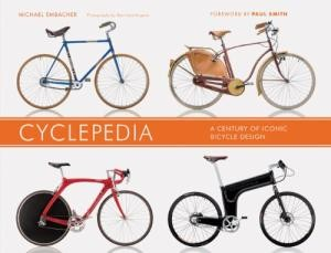 Image for Cyclepedia: A Century of Iconic Bicycle Design