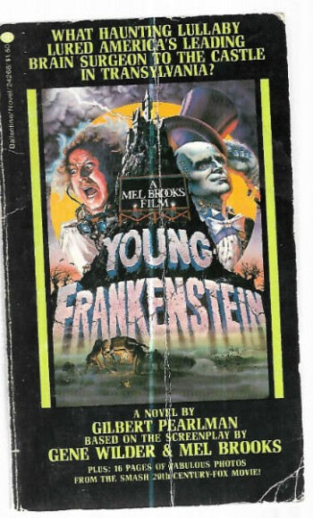 Image for Young Frankenstein:Based on th e screenplay by Gene Wilder and Mel Brooks.