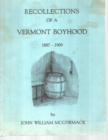 Image for Recollections of a Vermont boyhood, 1887-1909-signed