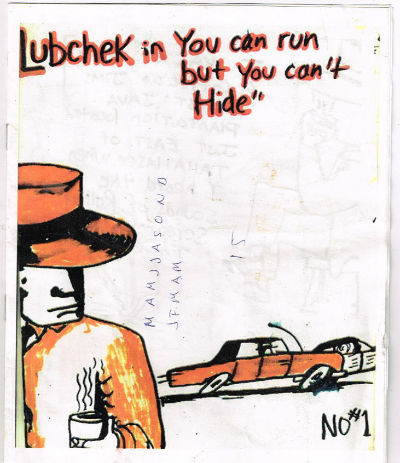 Image for Lubchek in you can run but you can't hide-signed by author