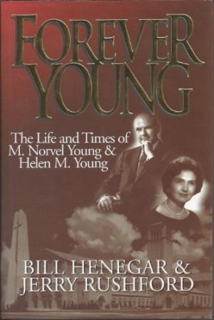 Image for Forever Young: The Life and Times of M. Norvel Young & Helen M. Young
