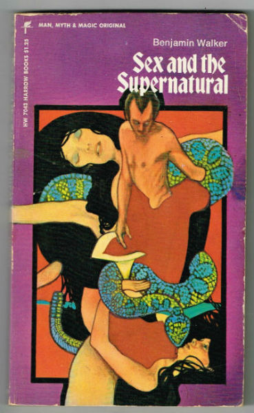 Image for Sex and the Supernatural (Man, Myths & Magic)