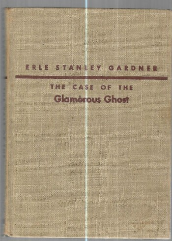 Image for Erle Stanley Gardner:The case of the Glamorous Ghost  (Perry Mason)