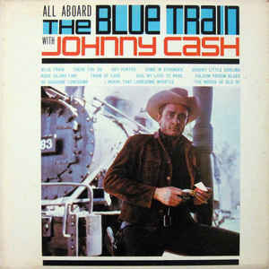 Image for Johnny Cash ‎– All Aboard The Blue Train  Label:  Sun Record Company ‎– DT 91458, Sun Record Company ‎– DT-91458  Format:  Vinyl, LP, Album, Electronically Modified Stereo  Country:  US  Released:  1963  Genre:  Folk, World, & Country  Style:  Country