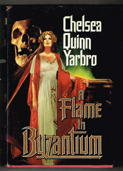 Image for A Flame in Byzantium (Hardcover)  by Chelsea Quinn Yarbro
