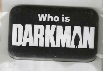 Image for Who is Darkman: Pin-Button