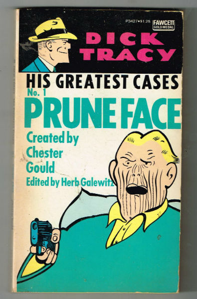 Image for Pruneface (Dick Tracy: His Greatest Cases, #1) and No. 2: Snowflake and Shaky Plus The Black Pearl