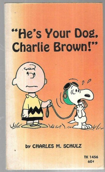 Image for He's Your Dog, Charlie Brown!