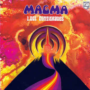 Image for Magma (6) ‎– 1001° Centigrades  Label:  Philips ‎– 6397 031  Format:  Vinyl, LP, Album  Country:  France  Released:  1971  Genre:  Jazz, Rock  Style:  Fusion, Jazz-Rock, Prog Rock