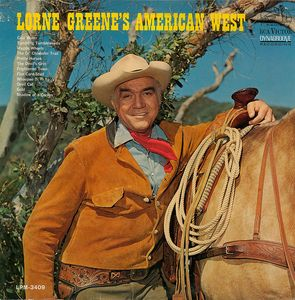 Image for Lorne Greene ‎– Lorne Greene's American West  Label:  RCA Victor ‎– LPM-3409  Format:  Vinyl, LP, Album, Mono  Country:  US  Released:  1966  Genre:  Folk, World, & Country  Style:  Country