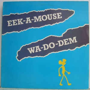 Image for  Eek-A-Mouse – Wa-Do-Dem