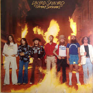 Image for Lynyrd Skynyrd  ‎–  Street Survivors    Label:   MCA Records ‎– MCA-3029   Format:   Vinyl, LP, Album     Country:   US   Released:   1977   Genre:   Rock   Style:   Southern Rock