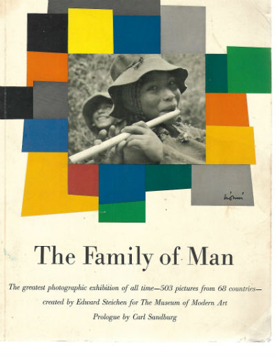 Image for The Family of Man (The greatest photographic exhibition of all time 503 pictures from 69 countries -
