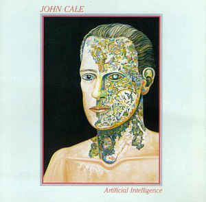 Image for John Cale ‎– Artificial Intelligence  Label:  PVC Records ‎– PVC 8947  Format:  Vinyl, LP, Album  Country:  US  Released:  1985  Genre:  Rock, Pop  Style:  Art Rock, Experimental