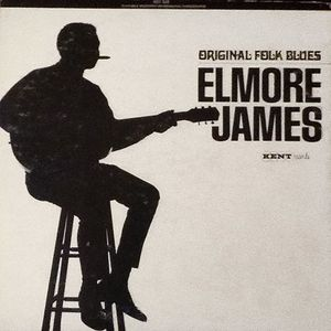Image for Elmore James ‎– Original Folk Blues  Label:  Kent ‎– KST 522  Format:  Vinyl, LP, Compilation, Reissue, Stereo  Country:  US  Released:     Genre:  Blues  Style:  Chicago Blues