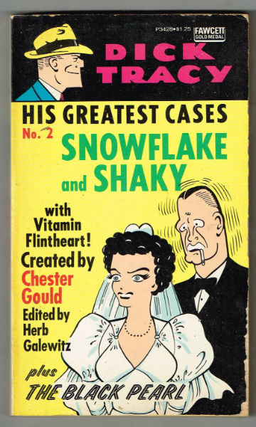 Image for Dick Tracy His Greatest Cases No 2 Snowflake and Shaky With Vitamin Flintheart Plus the Black Pearl