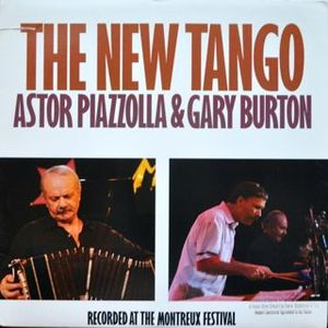 Image for Astor Piazzolla & Gary Burton ‎– The New Tango  Label:  Atlantic ‎– 81823-1  Format:  Vinyl, LP, Album  Country:  US  Released:  1987  Genre:  Jazz, Latin  Style:  Tango