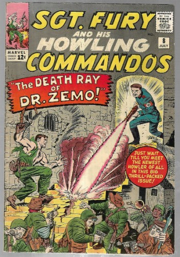 "Image for Sgt. Fury (1943) #8The Death Ray of Dr. Zemo, script by Stan Lee,Art by Jack ""the King""KIrby"