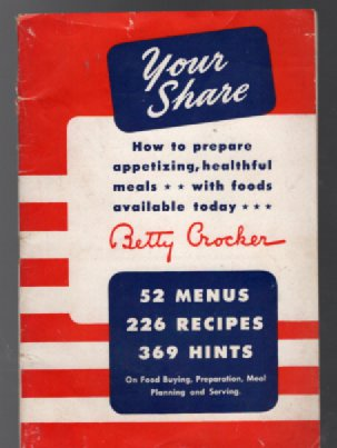 Image for Betty CrockeLYour Share:War time Cookbook and lifestyle hints during wartime