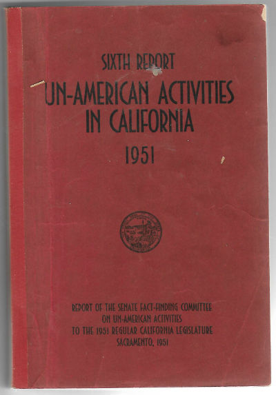 Image for sixth report un-american activities in california 1951