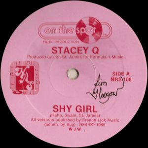 "Image for Stacey Q ‎– Shy Girl  Label:  On The Spot ‎– NRS-108, NRS ‎– NRS-108  Format:  Vinyl, 12"", 33 ⅓ RPM"
