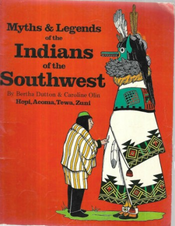 Image for  Myths and Legends of Indians of the Southwest: Book II : Hopi, Acoma, Tewa, Zuni