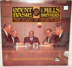 Image for Count Basie &  The Mills Brothers  –  The Board Of Directors