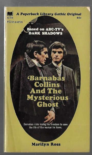 Image for Barnabas Collins and the Mysterious Ghost Dark Shadows PB Marilyn Ross 1st Print