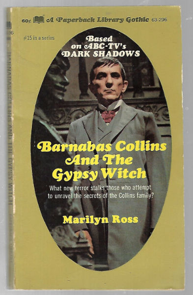 Image for DARK SHADOWS: Barnabas Collins and the Gypsy Witch by Marilyn Ross
