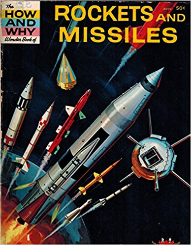 Image for the how and why wonder book of rockets and missiles Paperback – 1962