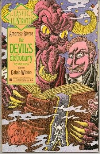 Image for Classic Illustrated: #18 Ambrose Bierce the Devil's dictionary and other works adapted by Gahan Wilson Comic – 1991