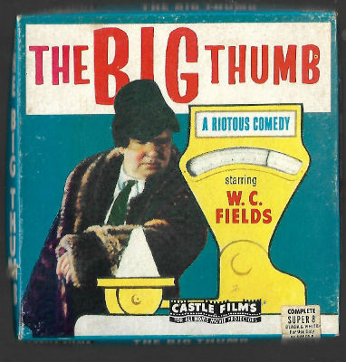 "Image for W-C-Fields-034-The-Big-Thumb-034-Super-8mm-Film-200-039-Reel-034-Riotous-Comedy-034-EXCELLENT   W-C-Fields-034-The-Big-Thumb-034-Super-8mm-Film-200-039-Reel-034-Riotous-Comedy-034-EXCELLENT   W-C-Fields-034-The-Big-Thumb-034-Super-8mm-Film-200-039-Reel-034-Riotous-Comedy-034-EXCELLENT  Have one to sell? Sell now  W C Fields ""The Big Thumb"" Super 8mm Film 200' Reel ""Riotous Comedy"" EXCELLENT"