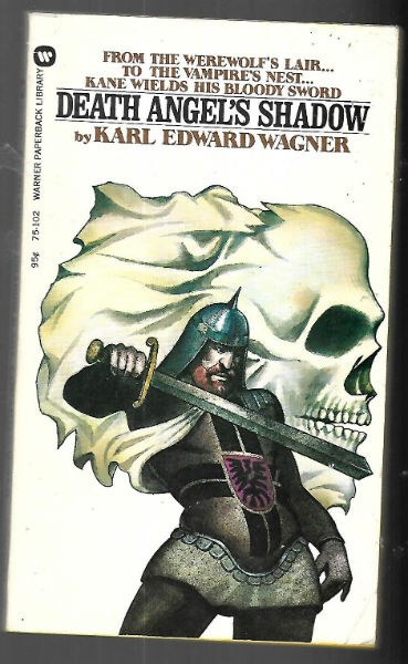 Image for  Death Angel's Shadow: Kane -by Karl Edward Wagner -a Signed Copy (includes: Reflections for the Winter of My Soul; Cold Light; Mirage )
