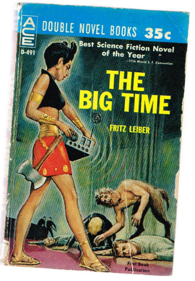 Image for The Big Time / The Mind Spider (Ace Double D-491) Mass Market Paperback – 1961